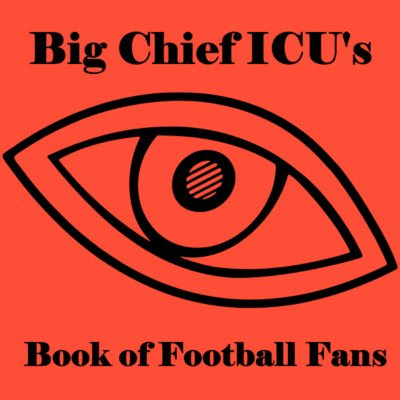 Big Chief ICU's Book of Football Fans