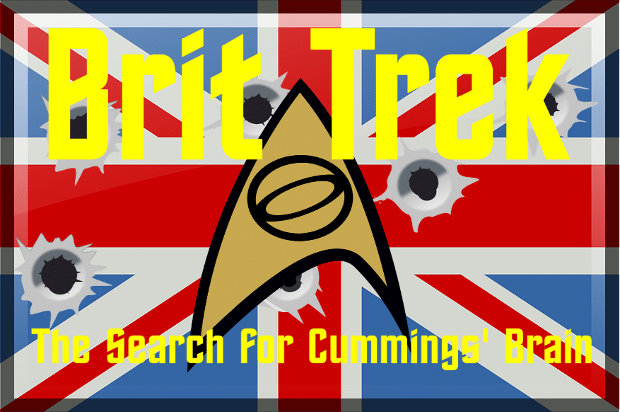 brit trek the search for cummings brain satire daily distress