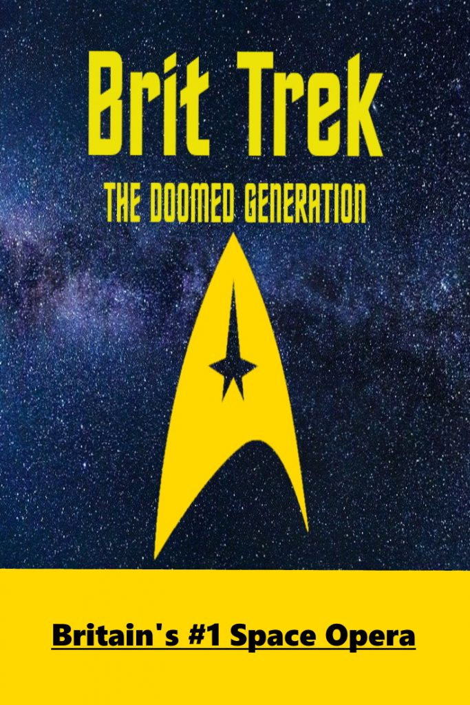 Brit Trek, only in The Daily Distress and wherever else we post it to.