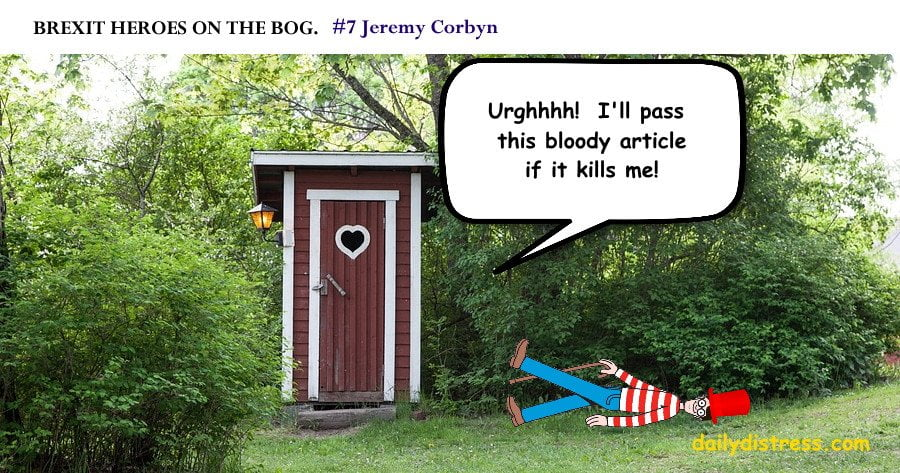 Jermemy Corbyn - Brexit heroes on the bog