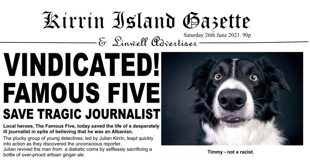 The Famous Five Vindicated.  Timmy the dog is not a racist.